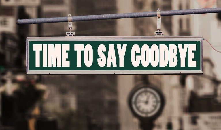 a sign that says 'time to say goodbye'