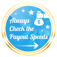 always check payout speeds online