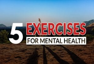 5 Physical Exercises to Stay Mentally Healthy