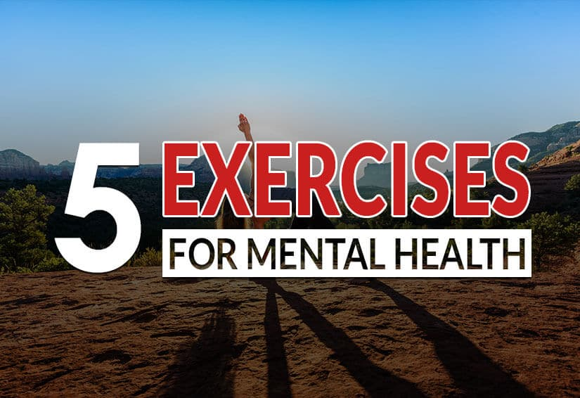 5 Exercises to stay mentally healthy