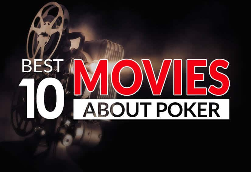 best 10 movies about poker film projector