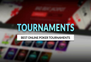 Best Online Poker Tournaments You Can Enter