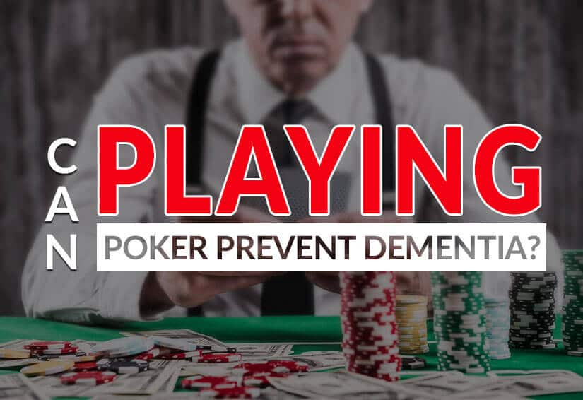 can playing poker help prevent dementia
