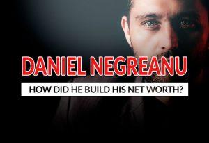 How Daniel Negreanu Built up his net Worth