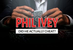 Did Phil Ivey Actually Cheat?