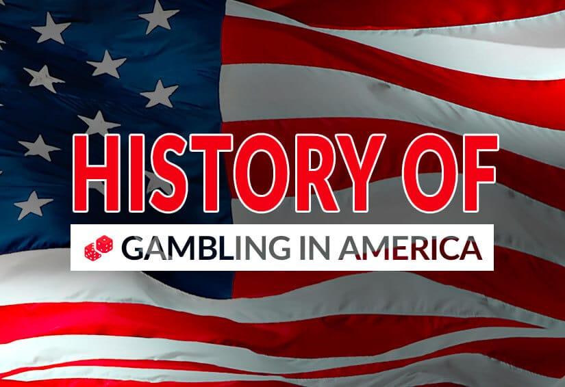History of Gambling in America US Flag