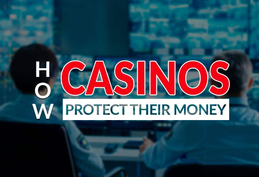 how casinos protect their money security monitoring screens