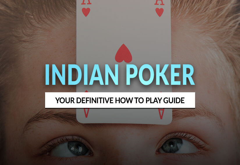 How to play Indian Poker