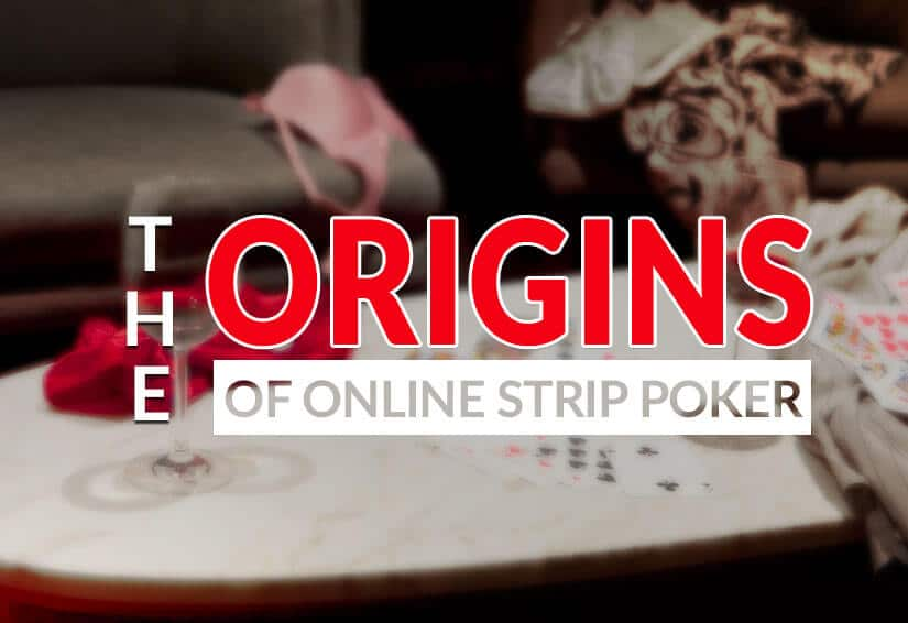 Origins of Online Strip Poker Cards and Clothes