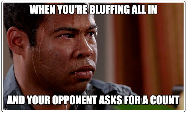 Image of when bluffing goes wrong