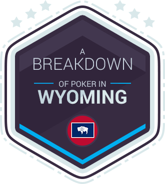 wyoming-online-poker-laws-and-sites