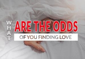 What Are Your Odds of Finding Love?