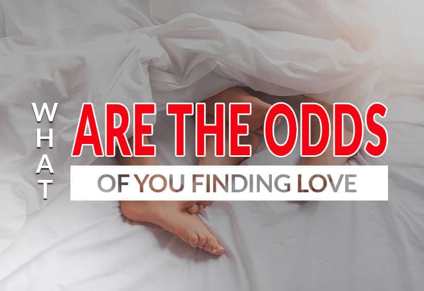 Chances and Odds of Finding Love